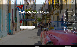 calle ocho This project is to promote an award winning video ...