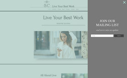 Live Your Best Work Professional, clean and neat. Our client wanted a ...
